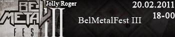 20 лютага ў Jolly Roger адбудзецца трэці BelMetalFest