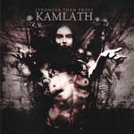 Новые альбомы марта 2011: Kamlath 'Stronger Than Frost'