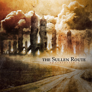 The Sullen Route – «Apocalyclinic»
