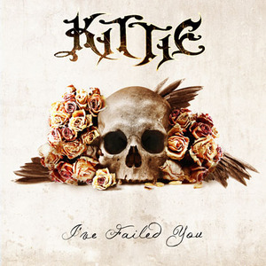 Kittie - «I've Failed You»