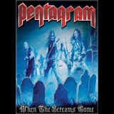 Новые релизы августа 2011: DVD Pentagram - «When The Screams Come»