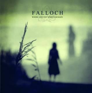 Новые альбомы сентября 2011: Falloch – «Where Distant Spirits Remain»