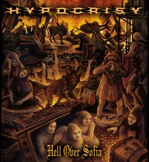 Новые альбомы октября 2011: DVD Hypocrisy – «Hell over Sofia - 20 Years of chaos and confusion»