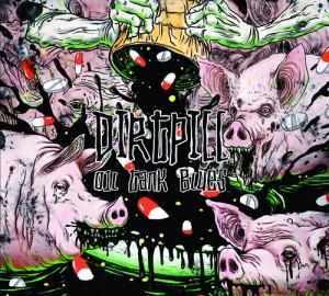 Новые альбомы ноября 2011: Dirtpill – «Oil Tank Blues»