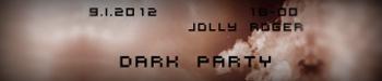 Dark Party 9 января в Jolly Roger Cafe