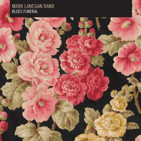 Новые альбомы февраля 2012: Mark Lanegan Band – «Blues Funeral» + видео