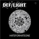 Новые альбомы мая 2012: DEF/LIGHT – «HATEFORHATEONE» + аудио