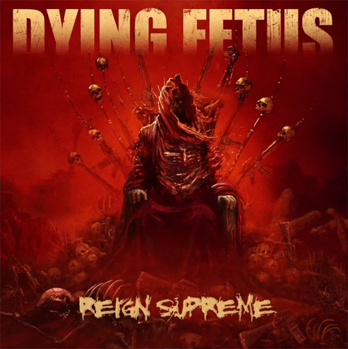 http://metalscript.net/wp-content/uploads/2012/06/Dying-Fetus-Reign-Supreme.png