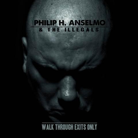 Philip H. Anselmo & The Illegals - «Walk Through Exits Only» + аудио