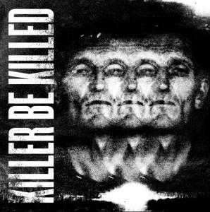 Killer Be Killed — «Killer Be Killed»