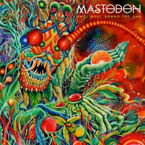 Mastodon — «Once More 'Round the Sun»