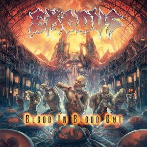 Exodus — «Blood in, Blood out»