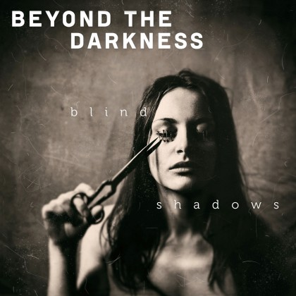BeyondtheDarkness2015-Blind-Shadows